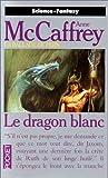 La Ballade de Pern, vol 3 : Le dragon blanc