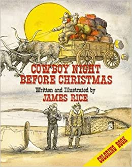 Cowboy Night Before Christmas Coloring Book (The Night Before ...