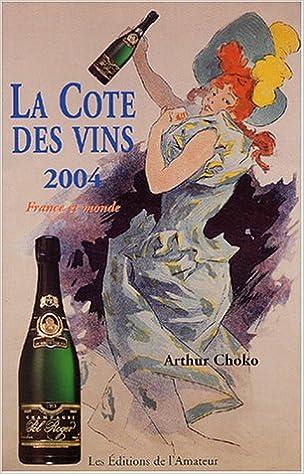 Livres gratuits La Côte des vins, 2004 epub, pdf