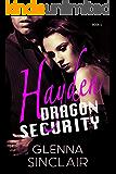 HAYDEN (Dragon Security Book 5)