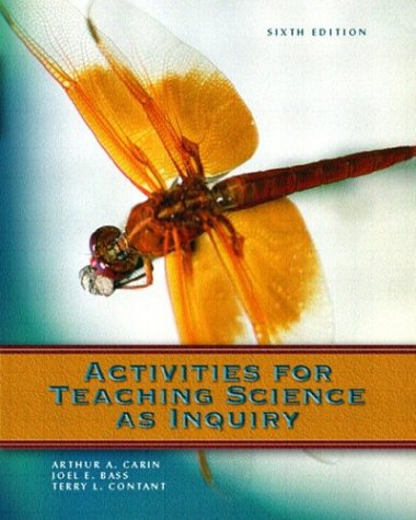 Activities for Teaching Science as Inquiry (6th Edition) -