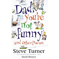Dad, You're Not Funny: and other poems