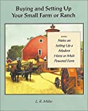 Buying and Setting Up Your Small Farm or Ranch