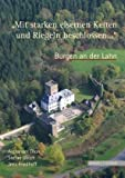 Burgen an der Lahn 'Mit Starken Eisernen Ketten und Riegeln Beschlossen ... ', Friedhoff, Jens and Thon, Alexander, 3795420008