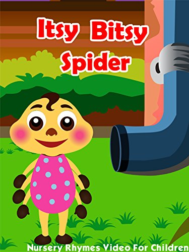 First Spider - Itsy Bitsy Spider - Nursery Rhymes Video For Children