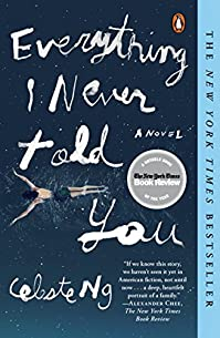 Everything I Never Told You: A Novel by Celeste Ng ebook deal