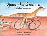 Anna the Goanna and Other Poems