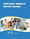Pediatric Anthrax: Implications for Bioterrorism Preparedness, U. S. Department Human Services and Agency for and Quality, 149970738X