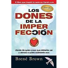 Los dones de la imperfección (Spanish Edition)