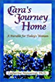 Cara's Journey Home, Catherine Monserrat, 0972381104