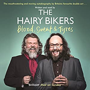 The Hairy Bikers Blood, Sweat and Tyres Audiobook