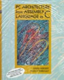img - for PC Architecture from Assembly Language to C book / textbook / text book