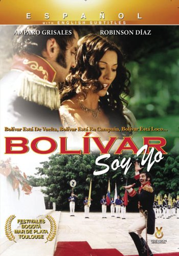 (Bolivar Soy Yo(Bolivar I Am))