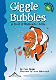 Giggle Bubbles, Mark Ziegler, 1404809686