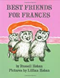 Best Friends for Frances, Russell Hoban, 0060223286