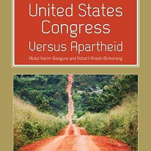 United States Congress Versus Apartheid Audiobook