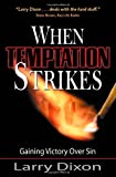 When Temptation Strikes, Larry Dixon, 0875089879