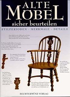 Das 1x1 der Möbelantiquitäten: Amazon.de: Bernhard Valta: Bücher