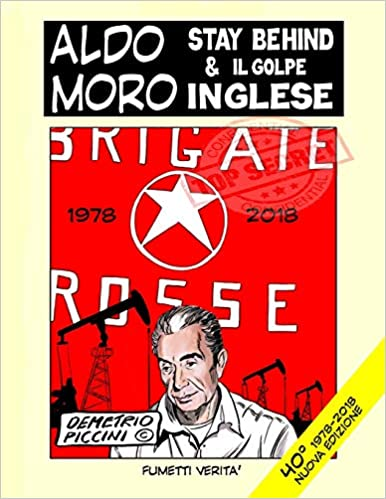 ALDO MORO STAY BEHIND & IL GOLPE INGLESE (Italian Edition) (Italian) Paperback – September 13, 2018
