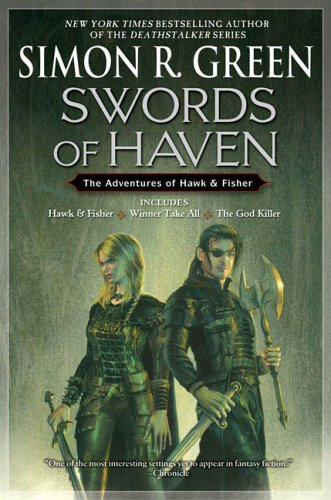 Swords Of Haven: The Adventures of Hawk & Fisher