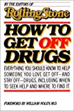 How to Get off Drugs, Rolling Stone Magazine Staff, 0671466763