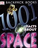 1,001 Facts about Space, Carole Stott and Clint Twist, 0789484501