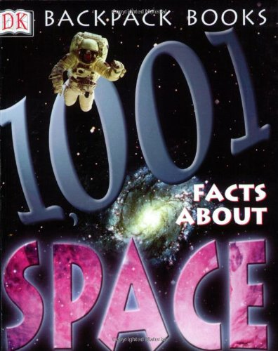 0789484501 - Sue Grabham: Backpack Books: 1001 Facts About Space (Backpack Books) - Libro