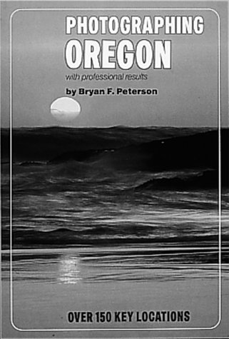 Photographing Oregon with Professional Results