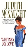 Front cover for the book Whitney, My Love by Judith McNaught