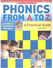 Phonics from A to Z: A Practical Guide; Grades K-3