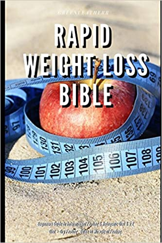 Rapid Weight Loss Bible Beginners Guide to Intermittent Fasting & Ketogenic Diet & 5:2 Diet + Dry Fasting : Guide to Miracle of Fasting