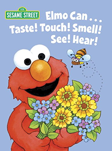 Bird Infant Puppets - Elmo Can... Taste! Touch! Smell! See! Hear! (Sesame Street) (Big Bird's Favorites Board Books)