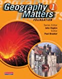 img - for Geography Matters 1 Foundation Pupil Book book / textbook / text book