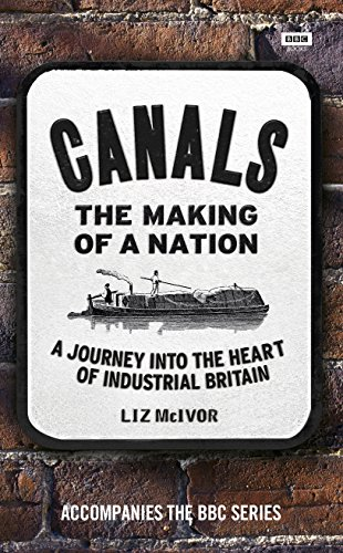 Canals: The Making of a Nation by BBC Books