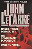 Image of John Le Carré : Three Complete Novels ( Tinker, Tailor, Soldier, Spy / The Honourable Schoolboy / Smiley's People )