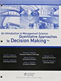 img - for Bundle: An Introduction to Management Science: Quantitative Approaches to Decision Making, 14th + CengageNOW , 1 term (6 months) Printed Access Card book / textbook / text book