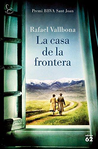 Amazon.com: La casa de la frontera: Premi BBVA Sant Joan 2017 ...