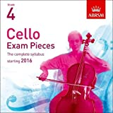 Cello Exam Pieces 2016 CD, ABRSM Grade 4: The complete syllabus starting 2016 (ABRSM Exam Pieces)