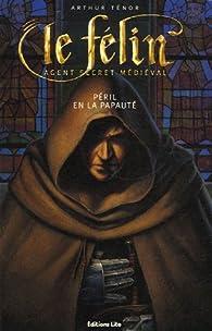 Le Félin : Péril en la papauté par Arthur Ténor