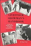 Livestock Showmans Handbook: A Guide for Raising Animals for Junior Livestock Shows