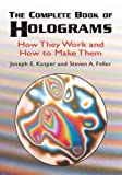 img - for The Complete Book of Holograms: How They Work and How to Make Them (Dover Recreational Math) book / textbook / text book