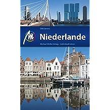 Niederlande Reiseführer Michael Müller Verlag: Individuell reisen mit vielen praktischen Tipps (MM-Reiseführer) (German Edition)