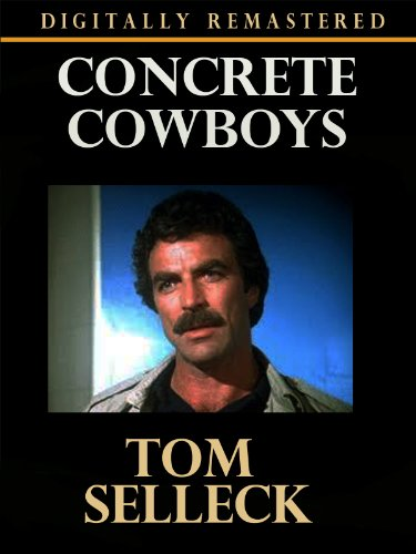 - Concrete Cowboys - Digitally Remastered