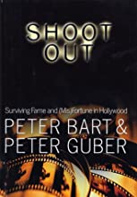 Shoot Out: Surviving Fame and Misfortune in Hollywood