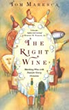 The Right Wine, Tom Maresca, 0802132979