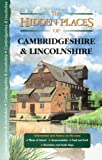 img - for Hidden Places of Cambridgeshire & Lincolnshire book / textbook / text book