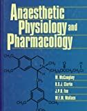 img - for Anaesthetic Physiology and Pharmacology, 1e book / textbook / text book