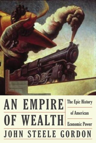 An Empire of Wealth: The Epic History of American Economic Power pdf