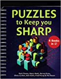 img - for Puzzles to Keep You Sharp (PUZZLES to Keep you SHARP, 4 Book in 1!) book / textbook / text book