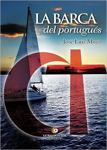 La barca del portugués (Spanish Edition) (Spanish) 1st Edition